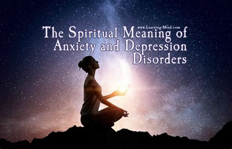 The Spiritual Meaning of Anxiety and Depression Disorders