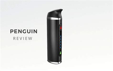 Penguin Vaporizer Review – Herbalize Store CA