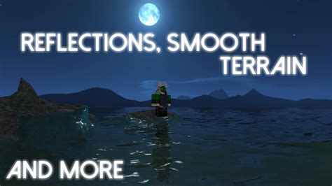ROBLOX Graphics Update - Water reflections, and more