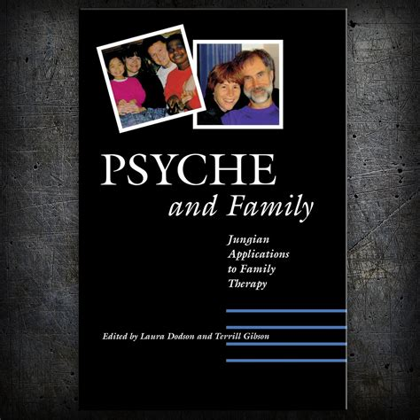 Psyche and Family - Chiron Publications