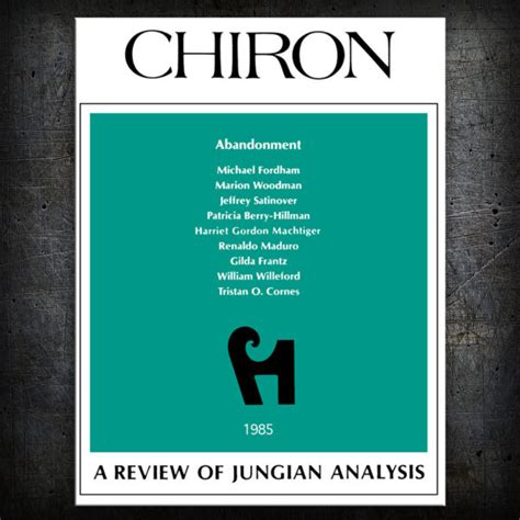Abandonment A Review of Jungian Analysis - Chiron Publications