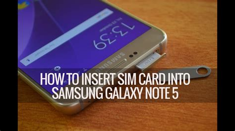How to Insert SIM Card into Samsung Galaxy Note 5 - YouTube